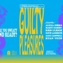 Guilty Pleasures 2017: Tuesday Night