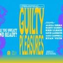 Guilty Pleasures 2017: Wednesday Night