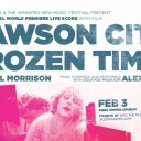 Dawson City: Frozen Time - World Premiere Live Score