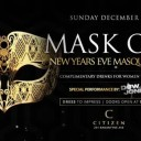 MASK OFF : New Years Eve Masquerade at Citizen