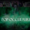 Pop Occulture 2018
