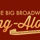 The Big Broadway Sing-Along Finale