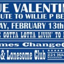 Blue Valentine's: A Tribute to Willie P. Bennett