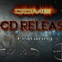 DOME CD Release