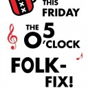 Friday 5 O'Clock Folk-Fix
