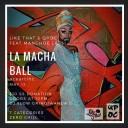 La Macha Ball