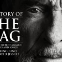 Story of the Hag – A Salute to Merle Haggard in Songs & Stories