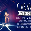 CaRaVaN at the Cube - Open Mic