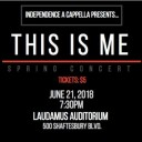 This is Me: Independence A Cappella Spring Concert