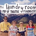 The Laundry Room Theatre Fundraiser