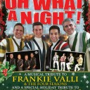 Oh What a Night! Christmas Show