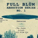 Full Blüm Abduction Series No. 1
