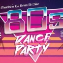 Die Maschine's 80's Dance Party
