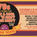 A Funk & Soul, 70's New Years Eve, Hot and Dirty Dance Party