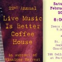 22nd Annual Live Music is Better Coffee House