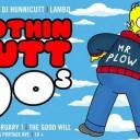 Nothin Butt '90s