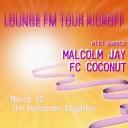 lounge FM Tour Kickoff