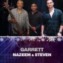 Garrett, Nazeem & Steven