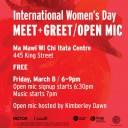 International Women's Day Meet + Greet / Open Mic