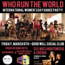 Who Run The World: International Women's Day Dance Party
