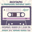 Mixtape: A Fundraiser/Birthday Party