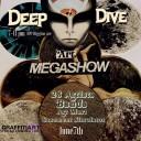 Deep Dive Art Megashow