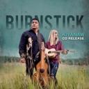 Burnstick Album Release Concert