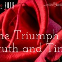 The Triumph of Truth and Time