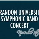 Brandon University Symphonic Band Concert
