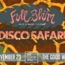 Full Blüm Disco Safari