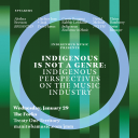 Indigenous Is Not a Genre: Indigenous Perspectives on the Music Industry