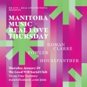 Manitoba Music X Real Love Thursday
