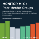 Monitor Mix: Peer Mentor Groups