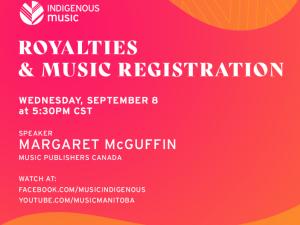 ON TRACK Indigenous Music Business Basics | Royalties & Registration