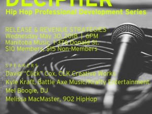 Decipher: Hip Hop Professional Development Workshops | Release and Revenue Strategies