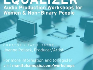 Equalizer: Audio Production Workshops for Women & Non-Binary People | How To Make A Great Sounding Recording