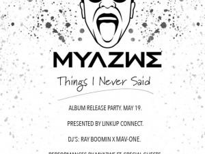 Myazwe Album Release Party