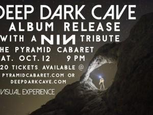 Deep Dark Cave Album Release
