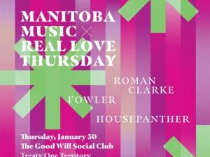 Manitoba Music X Real Love Thursday