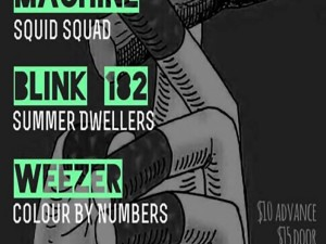Tribute Show: RATM (Squid Squad) - Blink 182 (Summer Dwellers) - Weezer (Colour By Numbers)