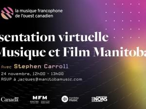 Présentation virtuelle de Musique et Film Manitoba