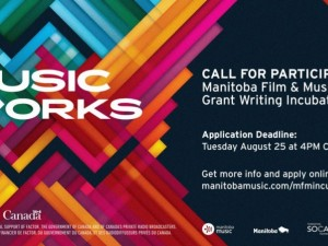 Call for Participants: Manitoba Film & Music Grant Writing Incubator