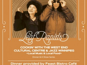 Cookin': Dinner and a Show Featuring Leaf Rapids