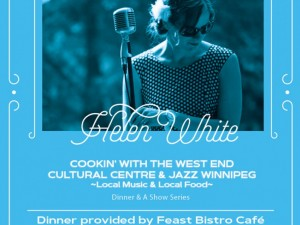 Cookin' with the West End Cultural Centre & Jazz Winnipeg featuring Helen White