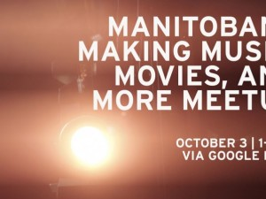 Manitobans Making Movies, Music & More w/ The 48 Film Festival