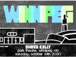 Shred Kelly Virtual Album Release Tour