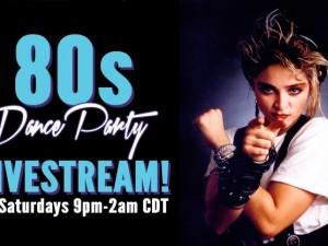 80s Dance Party LIVESTREAM