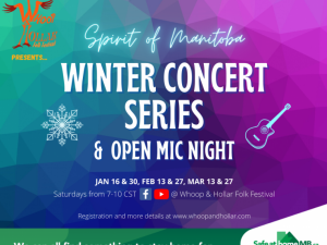 Spirit of Manitoba Winter Concert Series & Open Mic Night