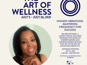 The Art of Wellness: Higher Vibrations and Mastering the Frequency for Success