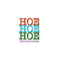 Hoe Hoe Hoe Holiday Songs